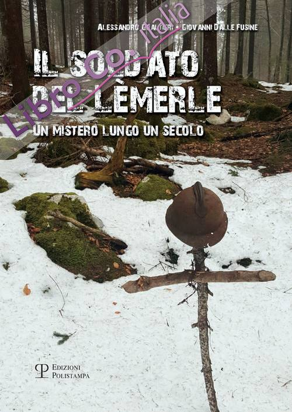 Il soldato del Lèmerle. Un mistero lungo un secolo.