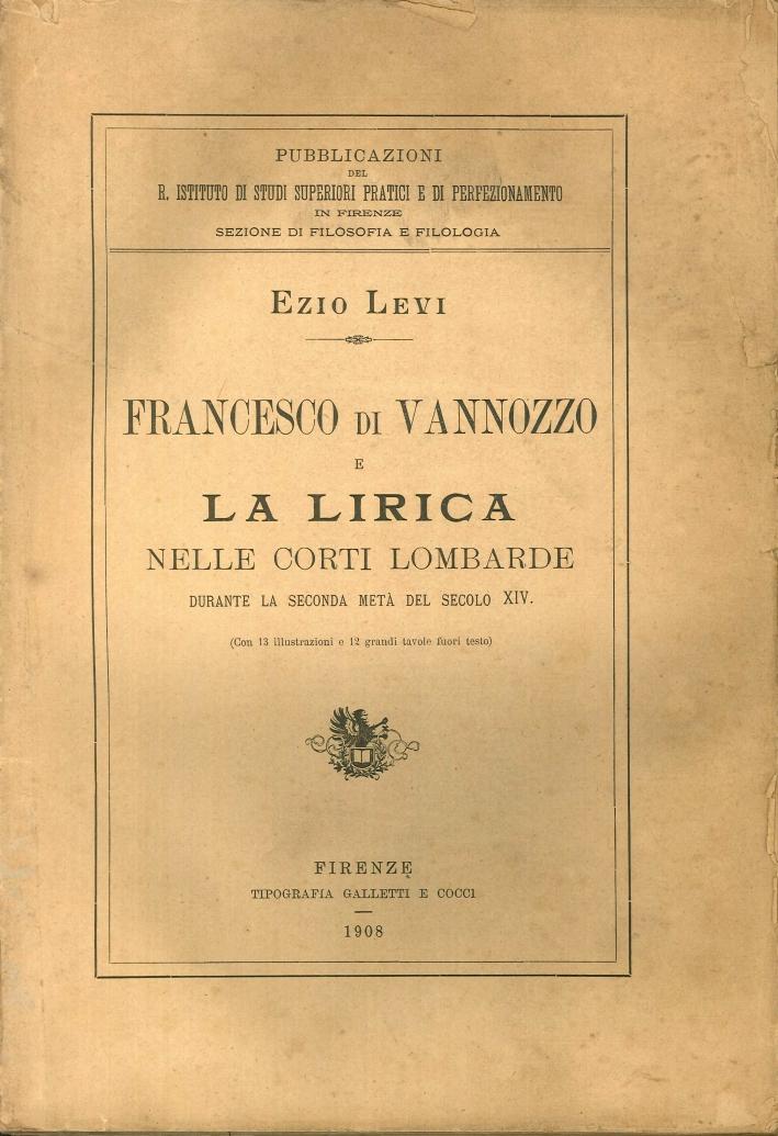 Francesco di Vannozzo e la Lirica nelle Corti Lombarde Durante la Seconda Metà del Secolo XVI
