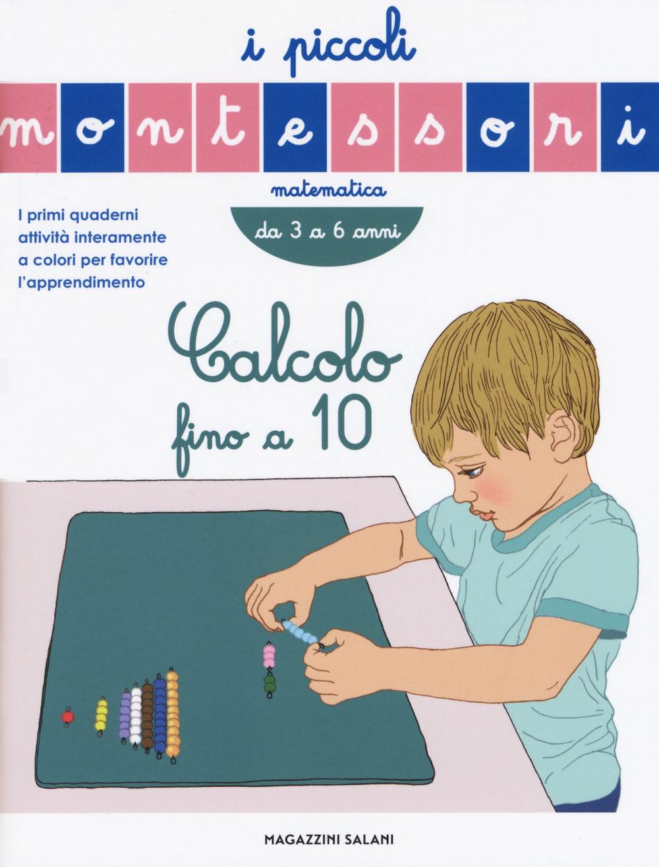 Calcolo fino a 10. Ediz. a colori