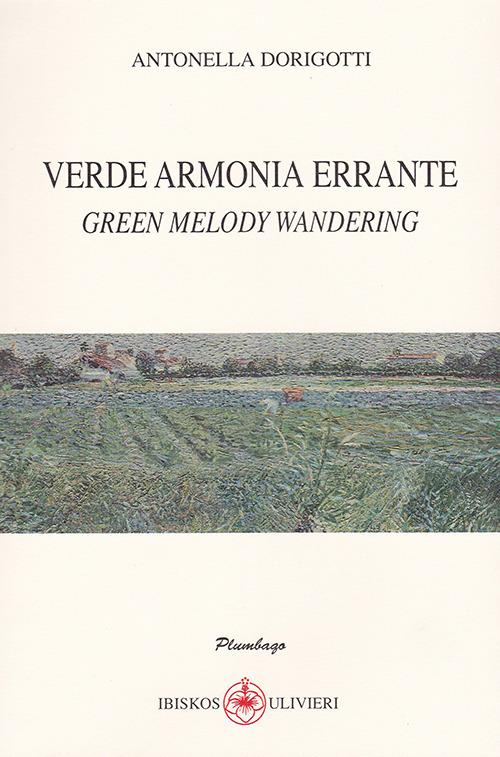 Verde armonia errante-Green melody wandering