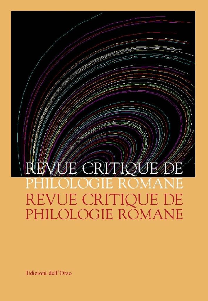 Revue critique de philologie romane (2016). Ediz. critica. Vol. 17