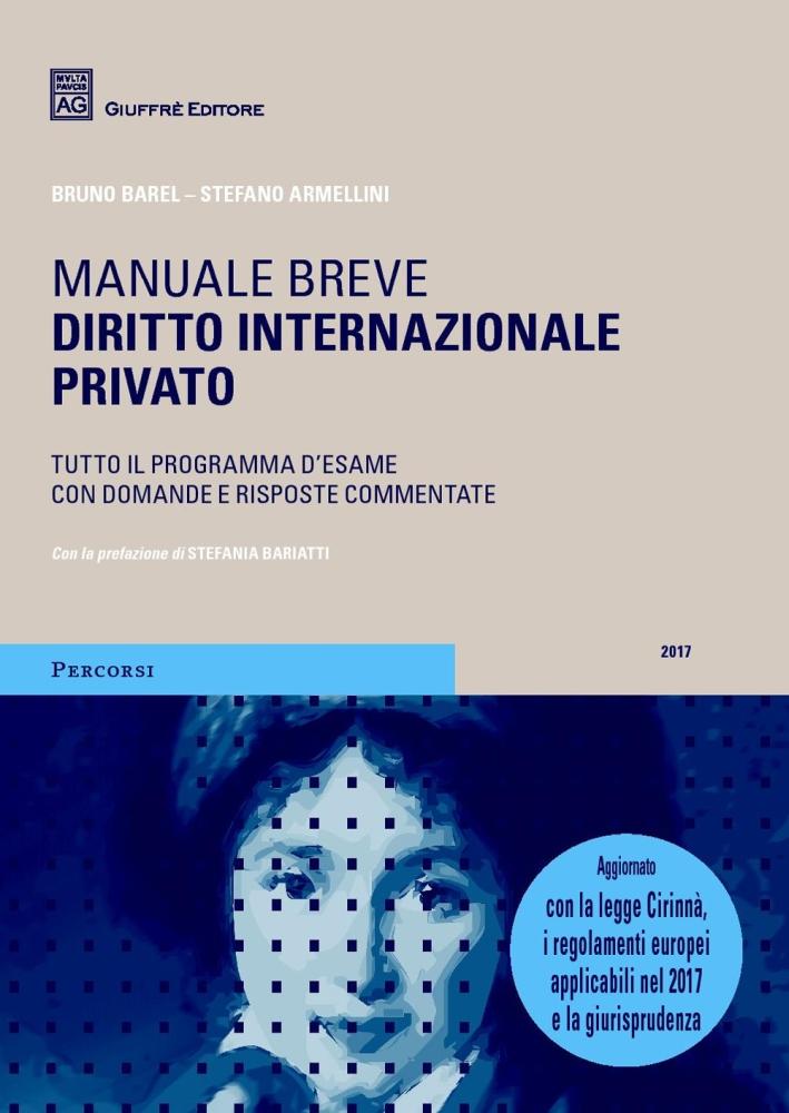 Diritto internazionale privato. Tutto il programma d'esame con domande e risposte commentate