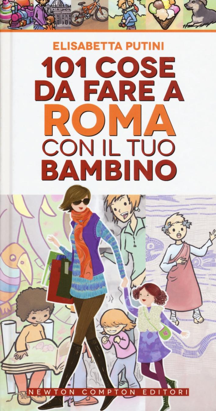 101 cose da fare a Roma con il tuo bambino