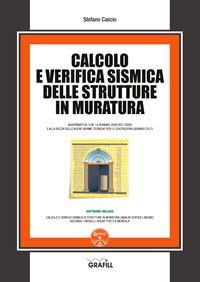Calcolo e verifica sismica delle strutture in muratura. Con software
