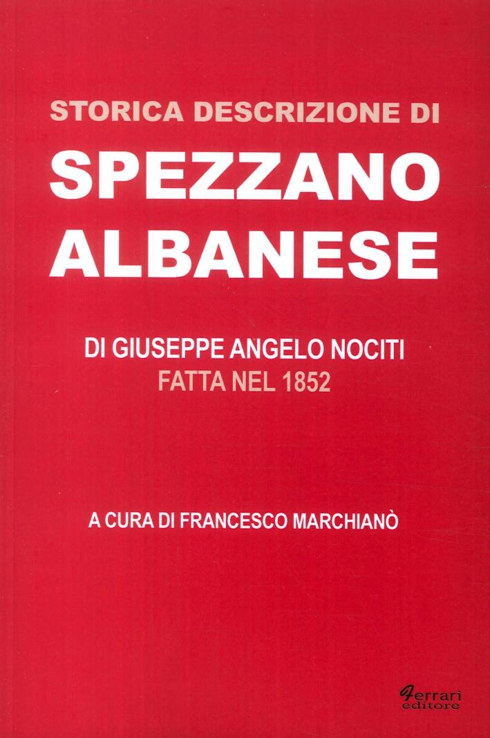 Storica descrizione di Spezzano Albanese