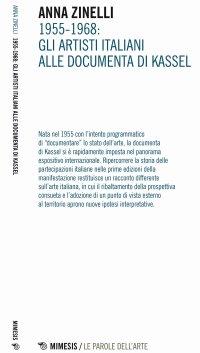 1955-1968. Gli artisti italiani alle documenta di Kassel.