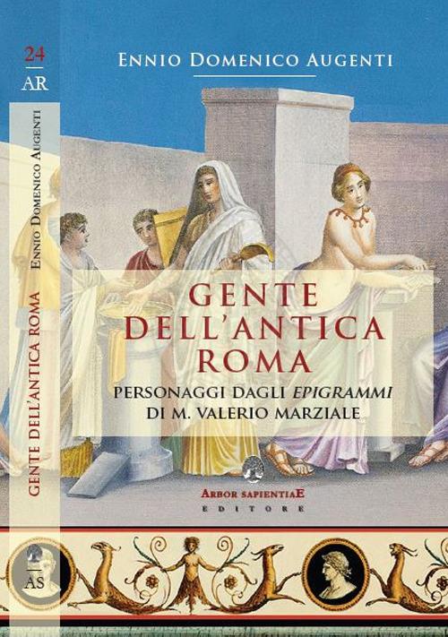 Gente dell'antica Roma. Personaggi dagli