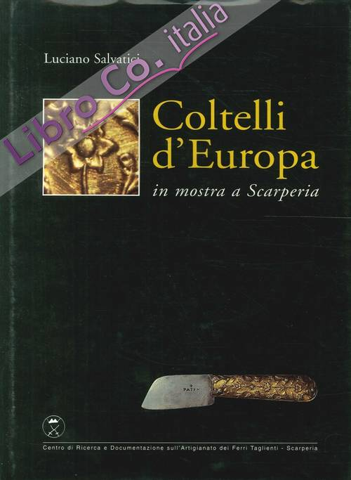 Coltelli d'Europa in mostra a Scarperia