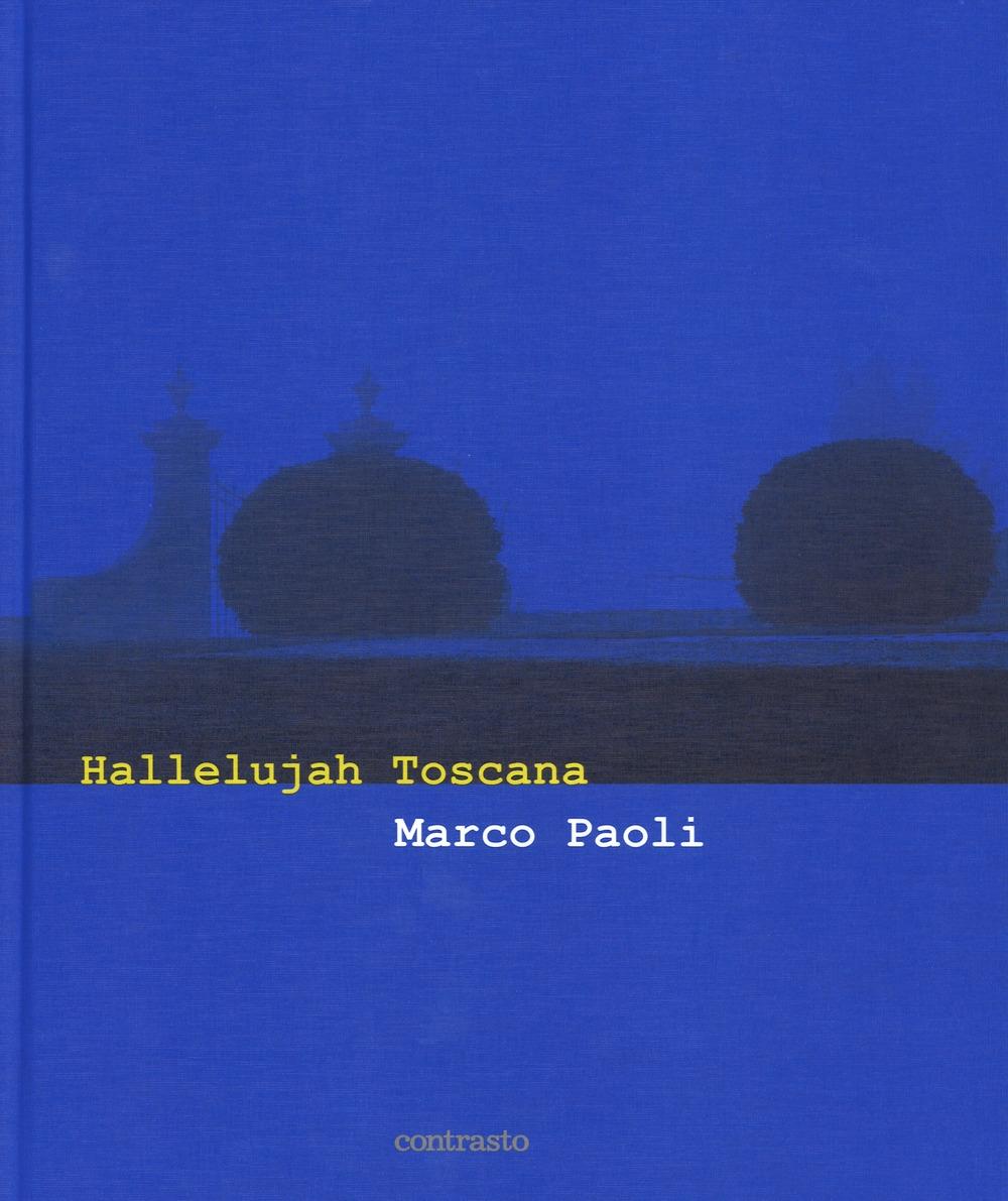 Hallelujah Toscana. Ediz. italiana e inglese