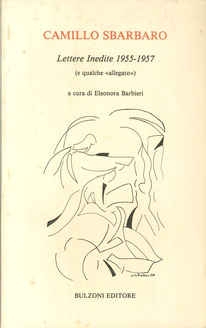 Camillo Sbarbaro Lettere Inedite 1955-1957