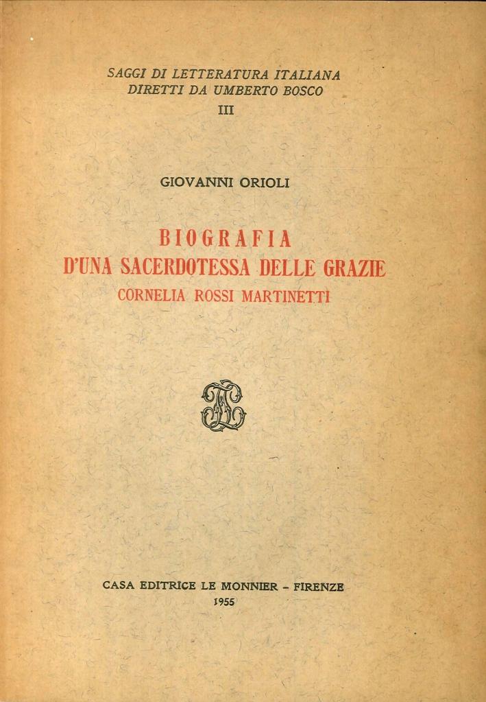 Biografia di una Sacerdotessa delle Grazie. Cornelia Rossi Martinetti