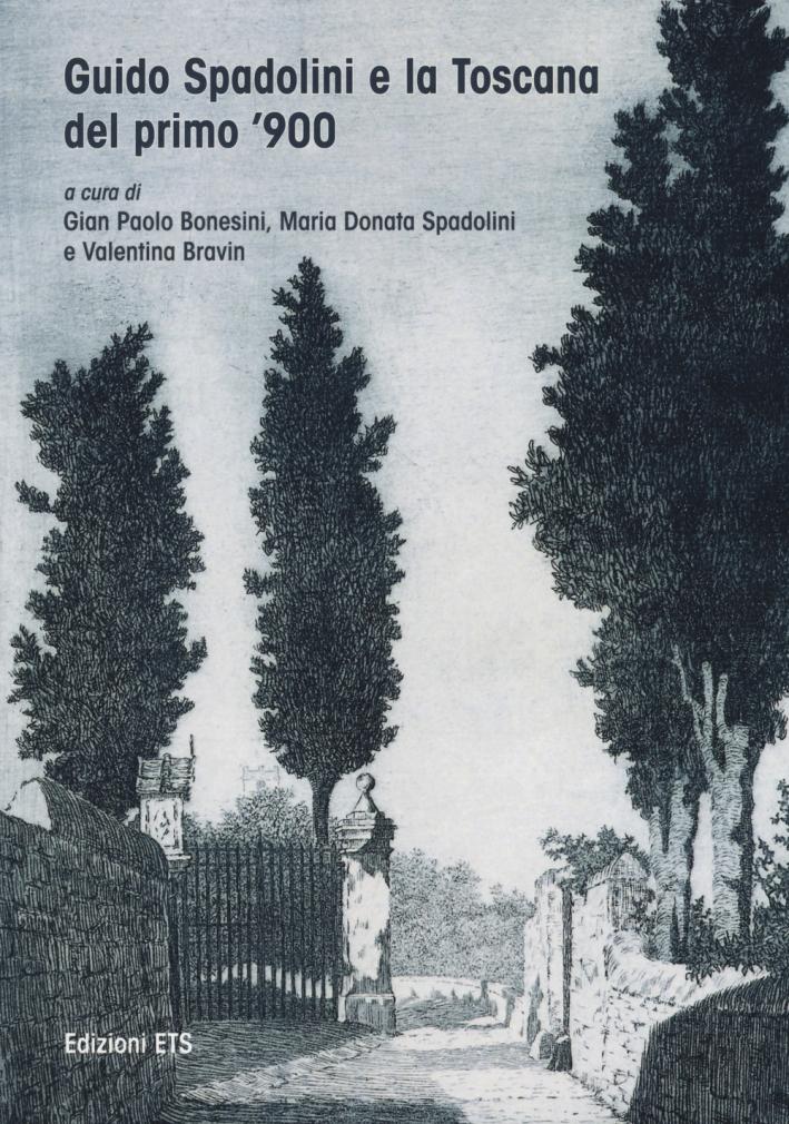 Guido Spadolini e la Toscana del Primo Novecento.