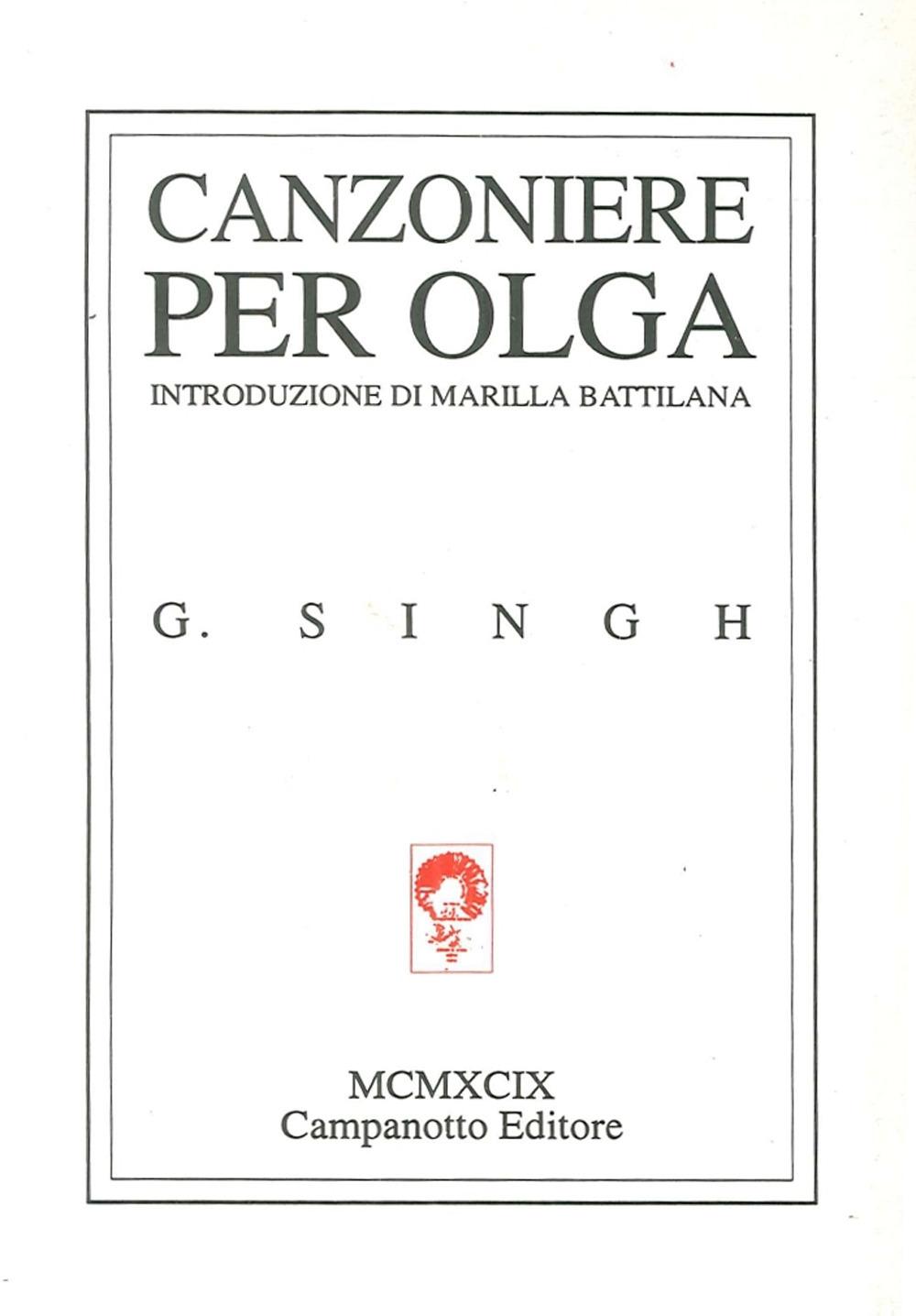 Canzoniere per Olga. Testo inglese a fronte