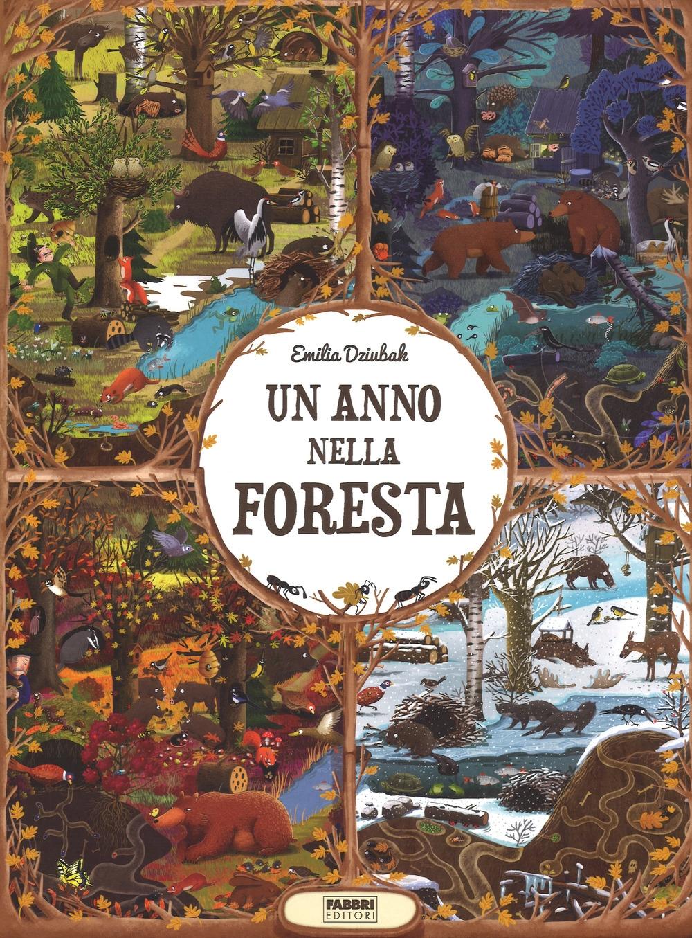 Un anno nella foresta. Ediz. a colori
