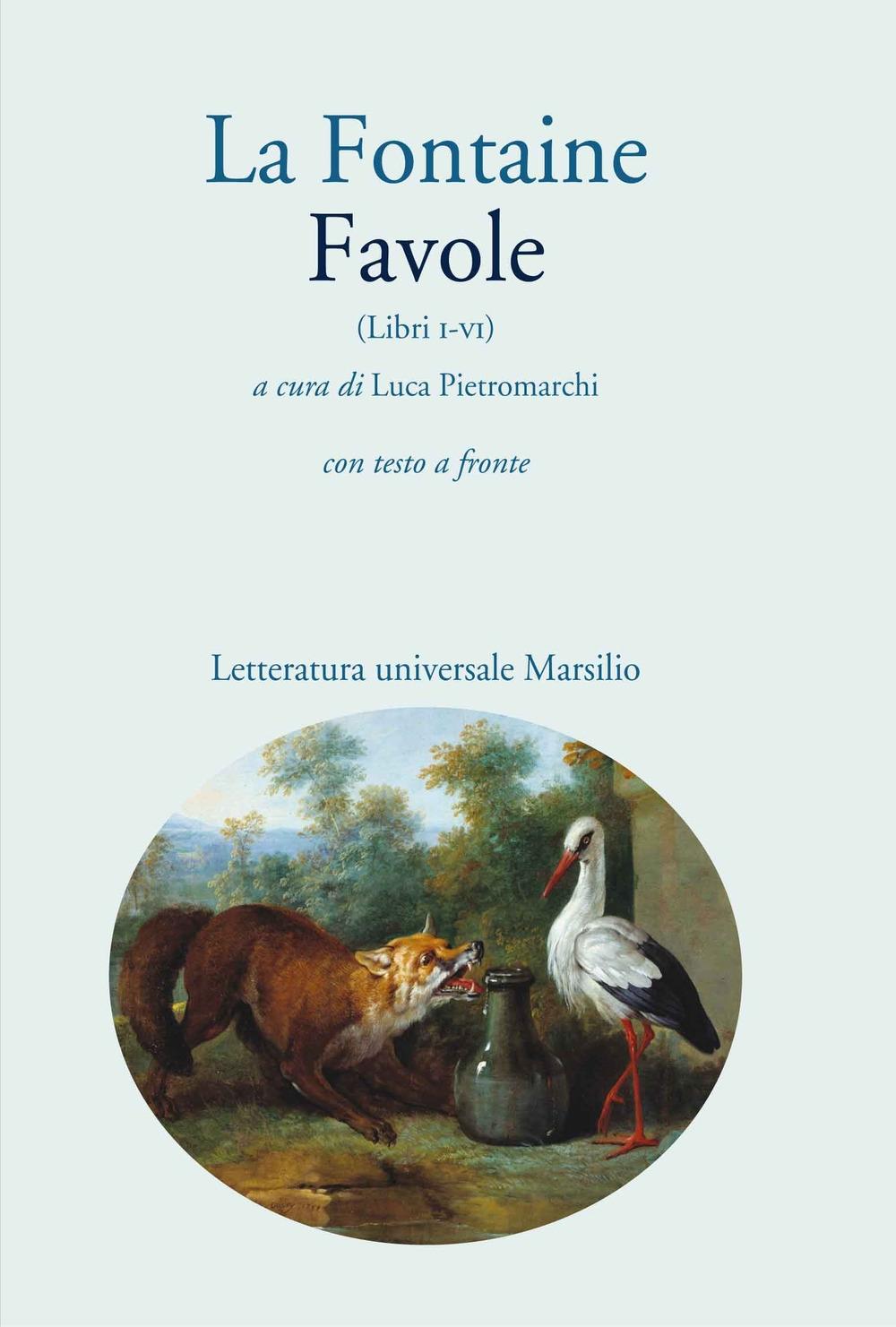 Favole. Libri I-VI. Testo francese a fronte