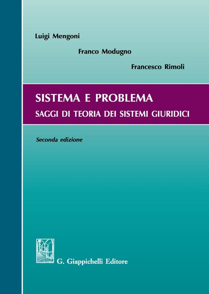Sistema e problema. Saggi di teoria dei sistemi giuridici