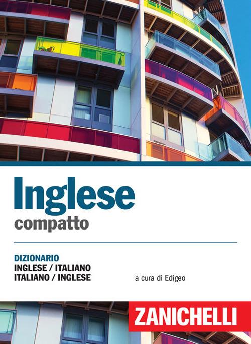 Inglese compatto. Dizionario inglese-italiano, italiano-inglese