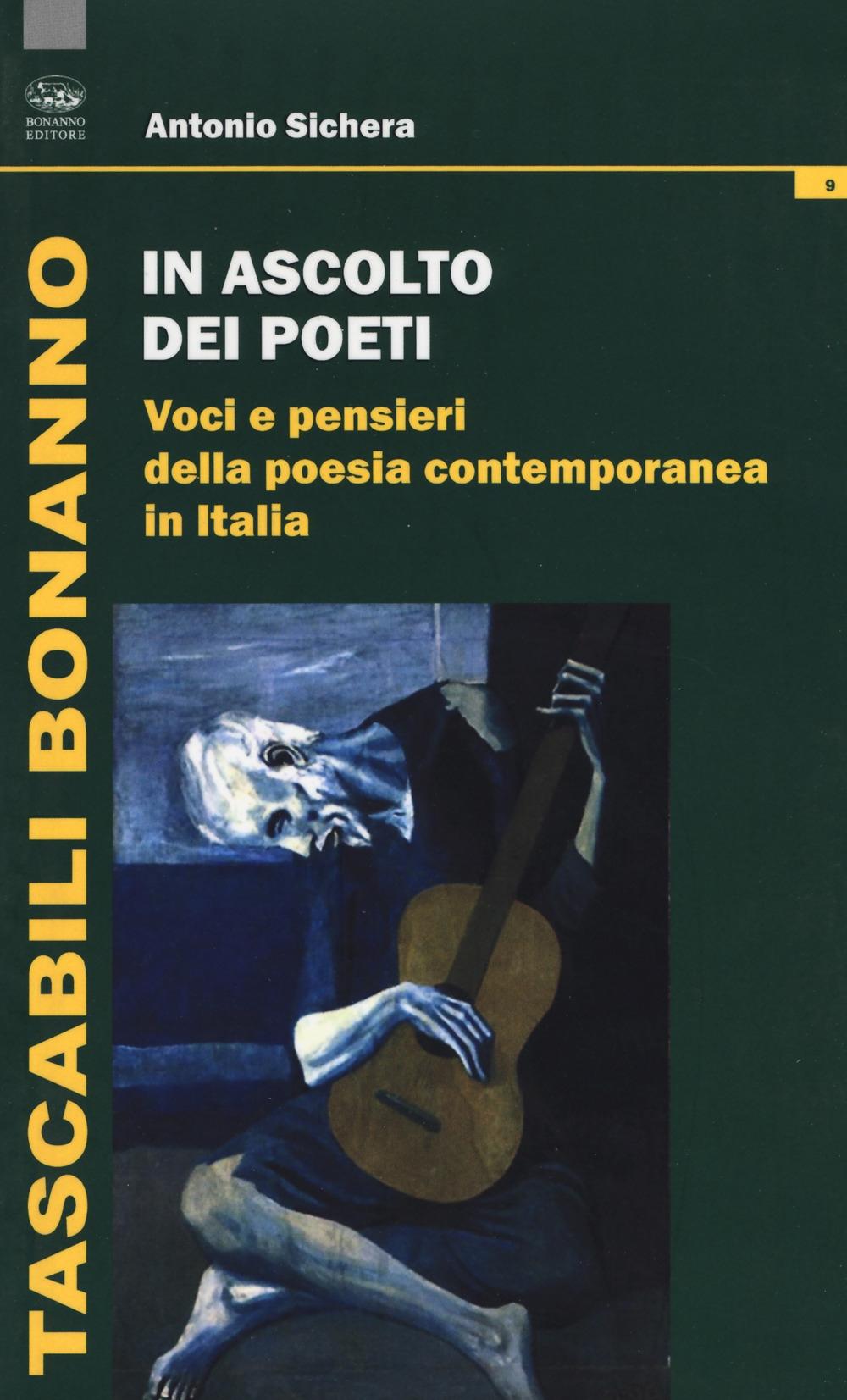 In ascolto dei poeti. Voci e pensieri della poesia contemporanea in Italia