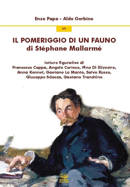 Il pomeriggio di un fauno di Stéphane Mallarmé