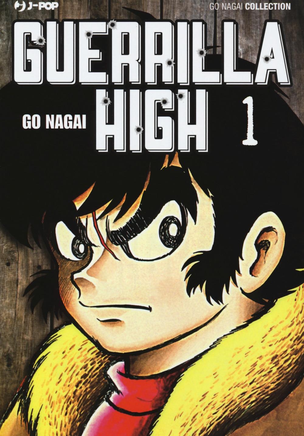Guerrilla high. Vol. 1