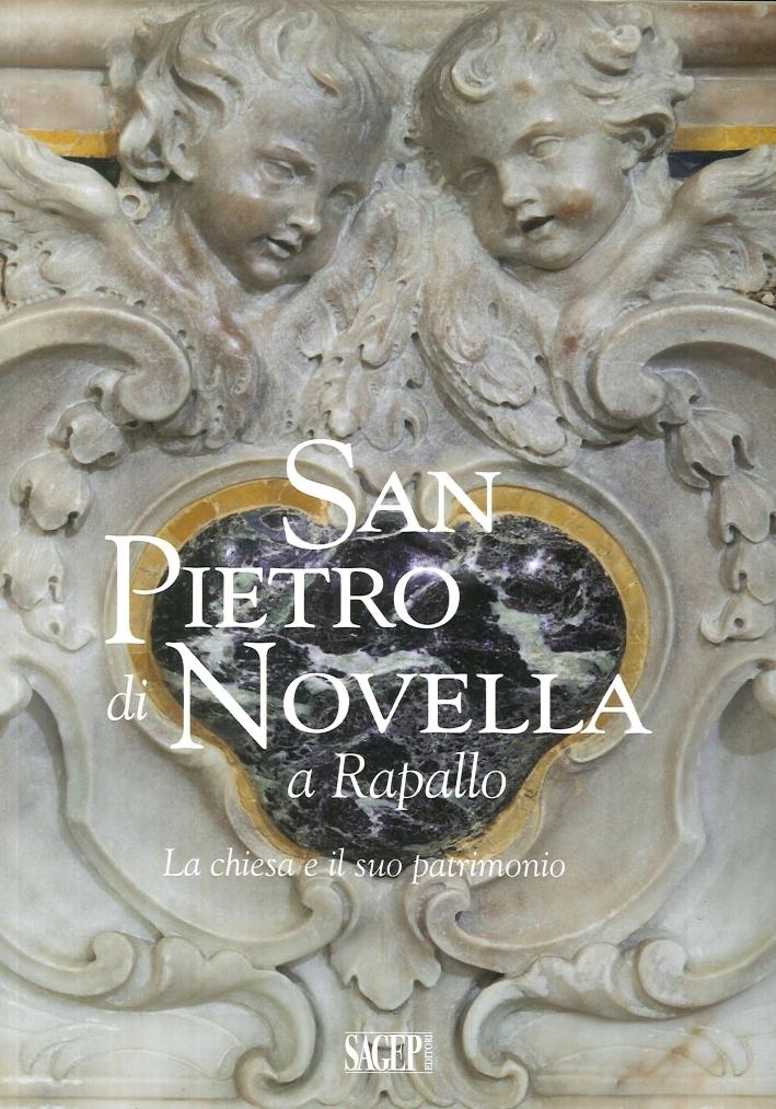 San Pietro di Novella a Rapallo. La chiesa e il suo patrimonio