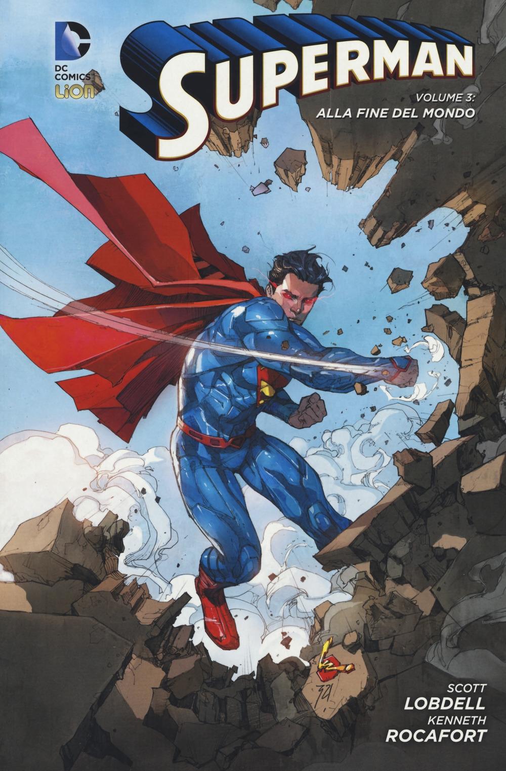 Alla fine del mondo. Superman. Vol. 3