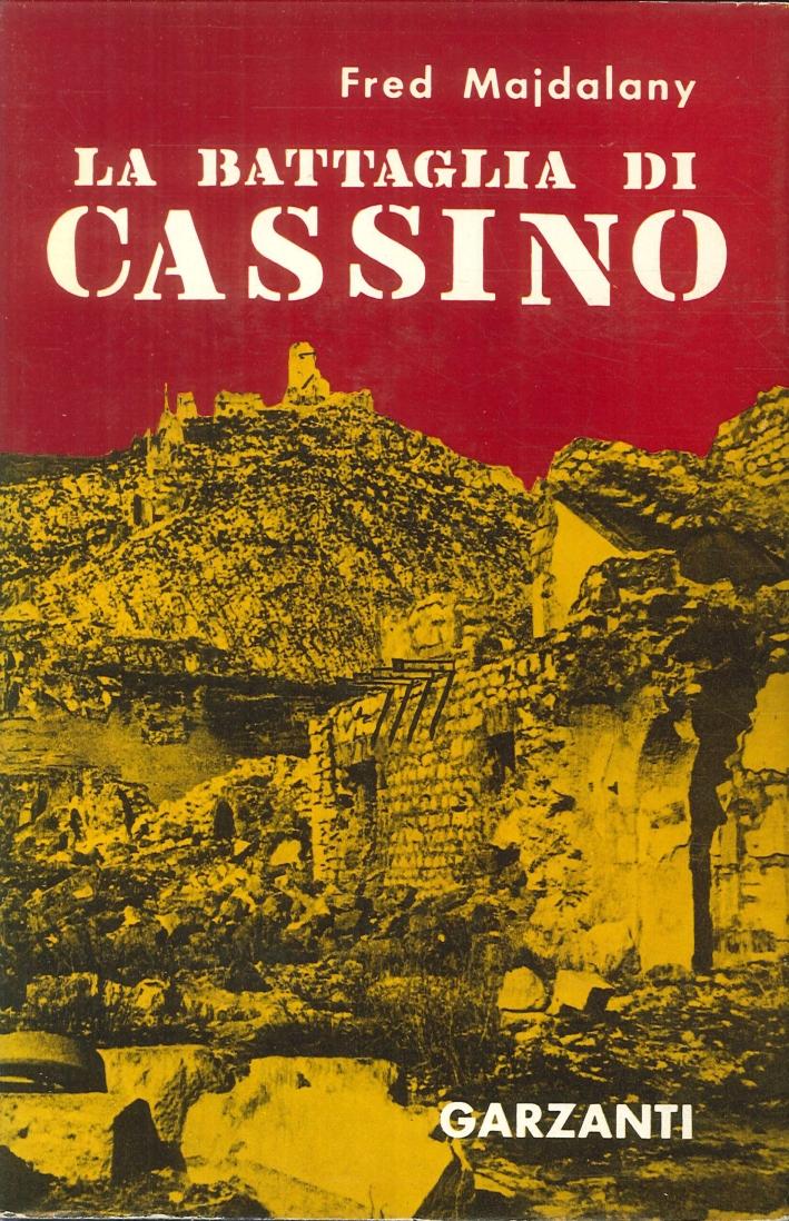 La Battaglia di Cassino.