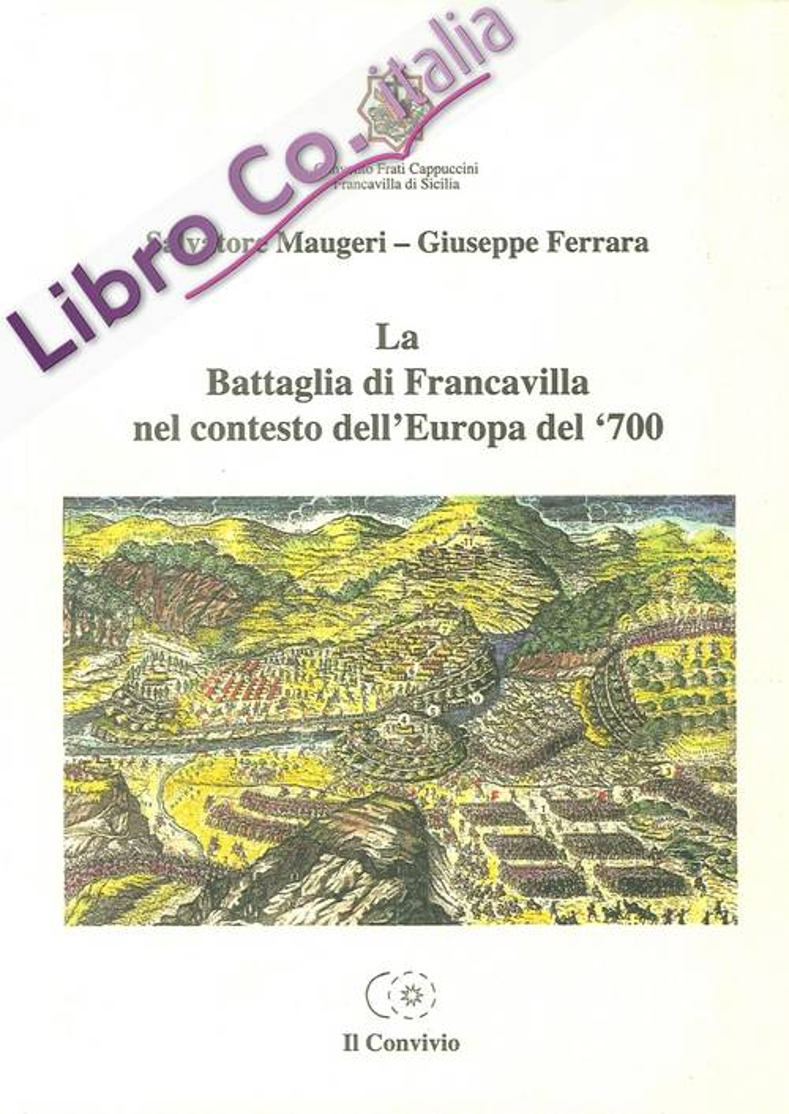 La Battaglia di Franacvilla nel Contesto Dell'Europa del '700.