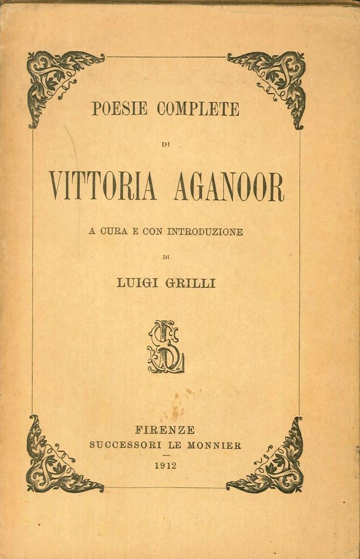 Poesie complete di Vittoria Aganoor