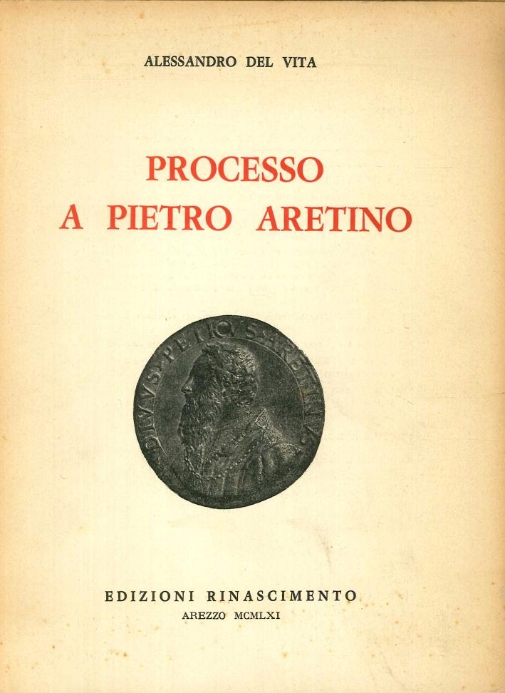 Processo a Pietro Aretino.
