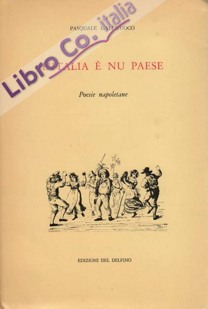 L'Italia è nu paese. Poesie napoletane