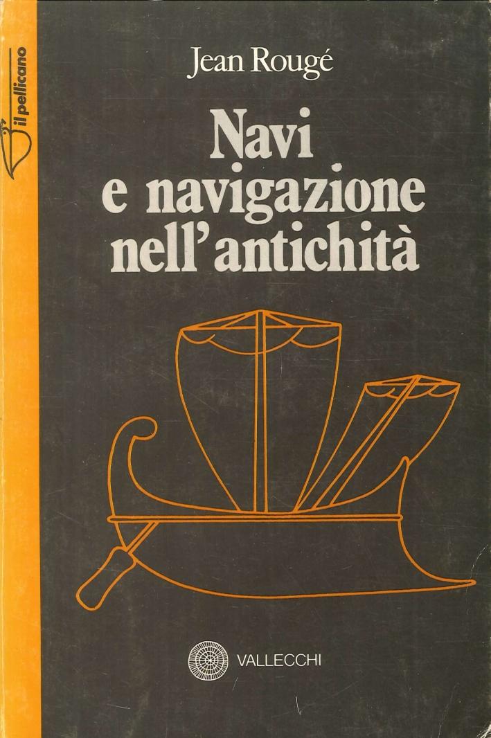 Navi e Navigazione nell'Antichità.