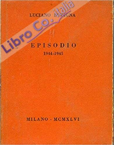 Episodio. 1944-1945.