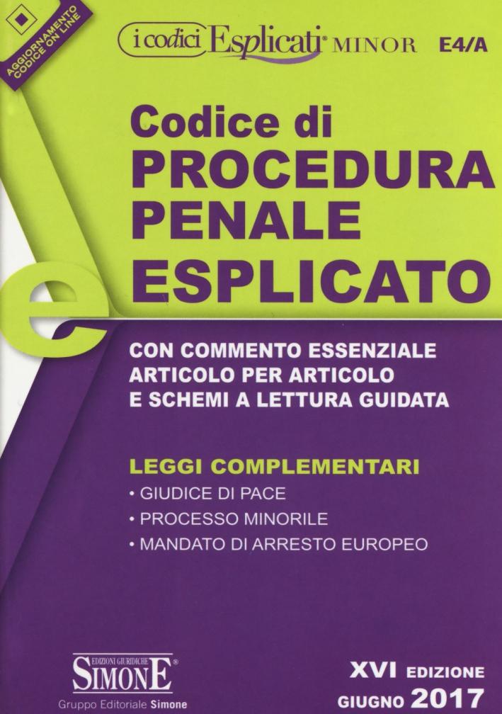 Codice di Procedura Penale Esplicato. Leggi Complementari. Ediz. Minor