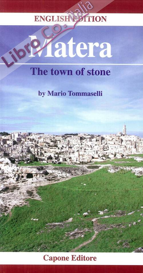 Matera. The Town of Stone.