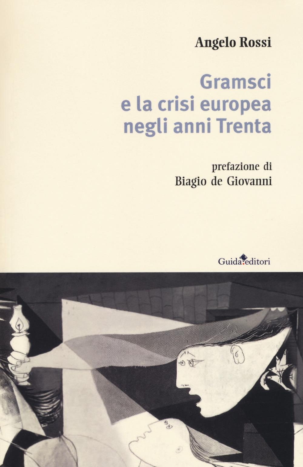 Gramsci e la crisi europea negli anni Trenta