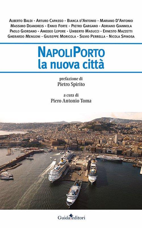 Napoli, la città-porto