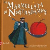 La marmellata di Nostradamus
