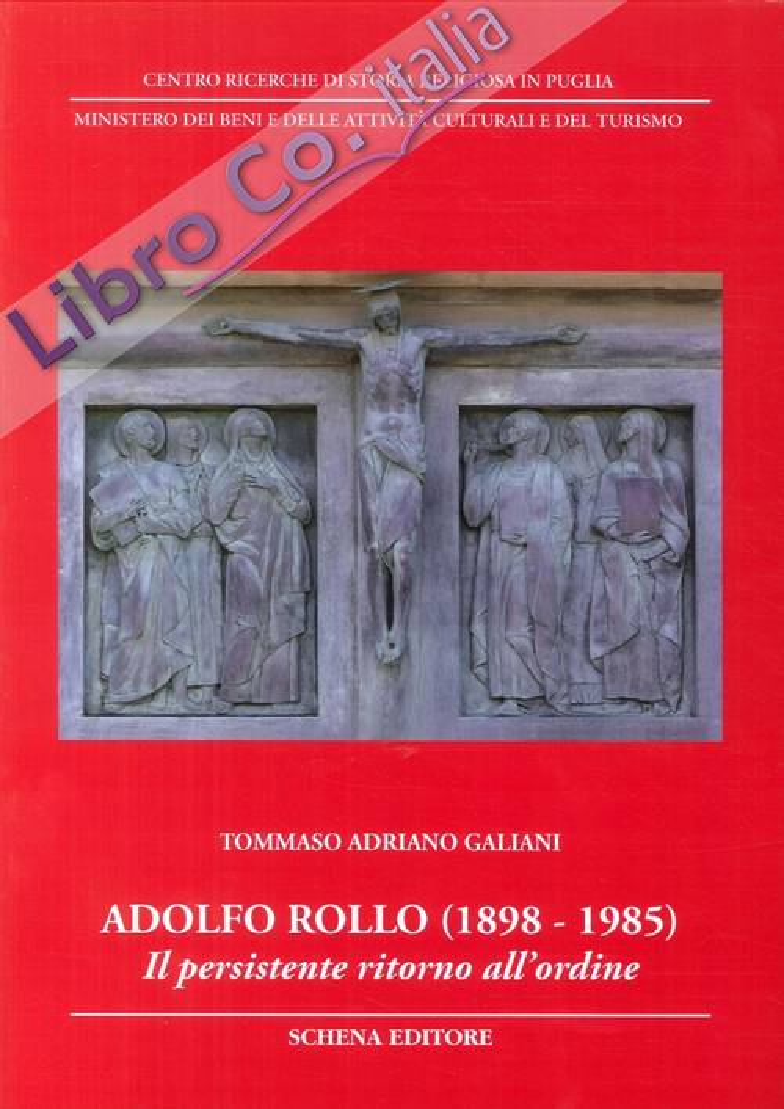 Adolfo Rollo (1898-1985). Il persistente ritorno all'ordine