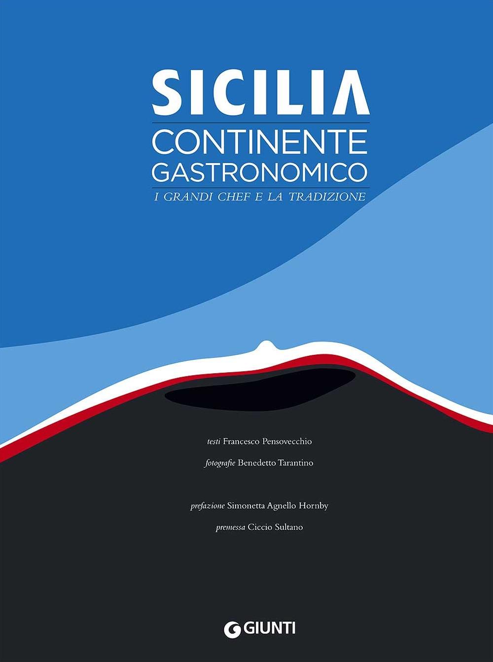 Sicilia. Continente gastronomico