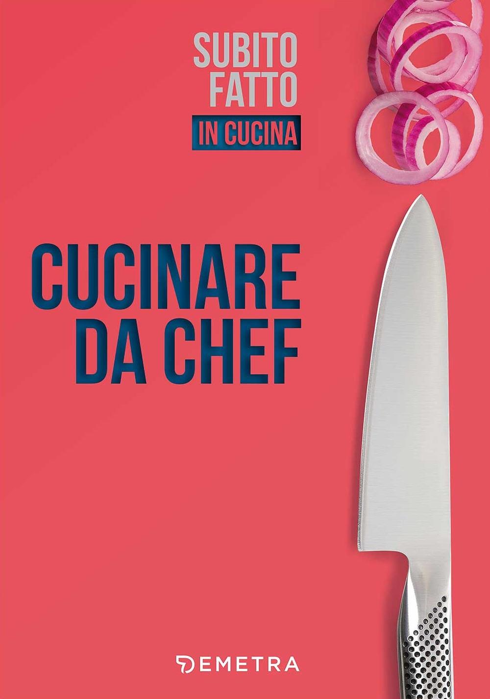 Cucinare da chef