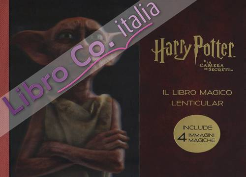 Harry Potter e la camera dei segreti. Il libro magico lenticular. Ediz. a colori. Vol. 2