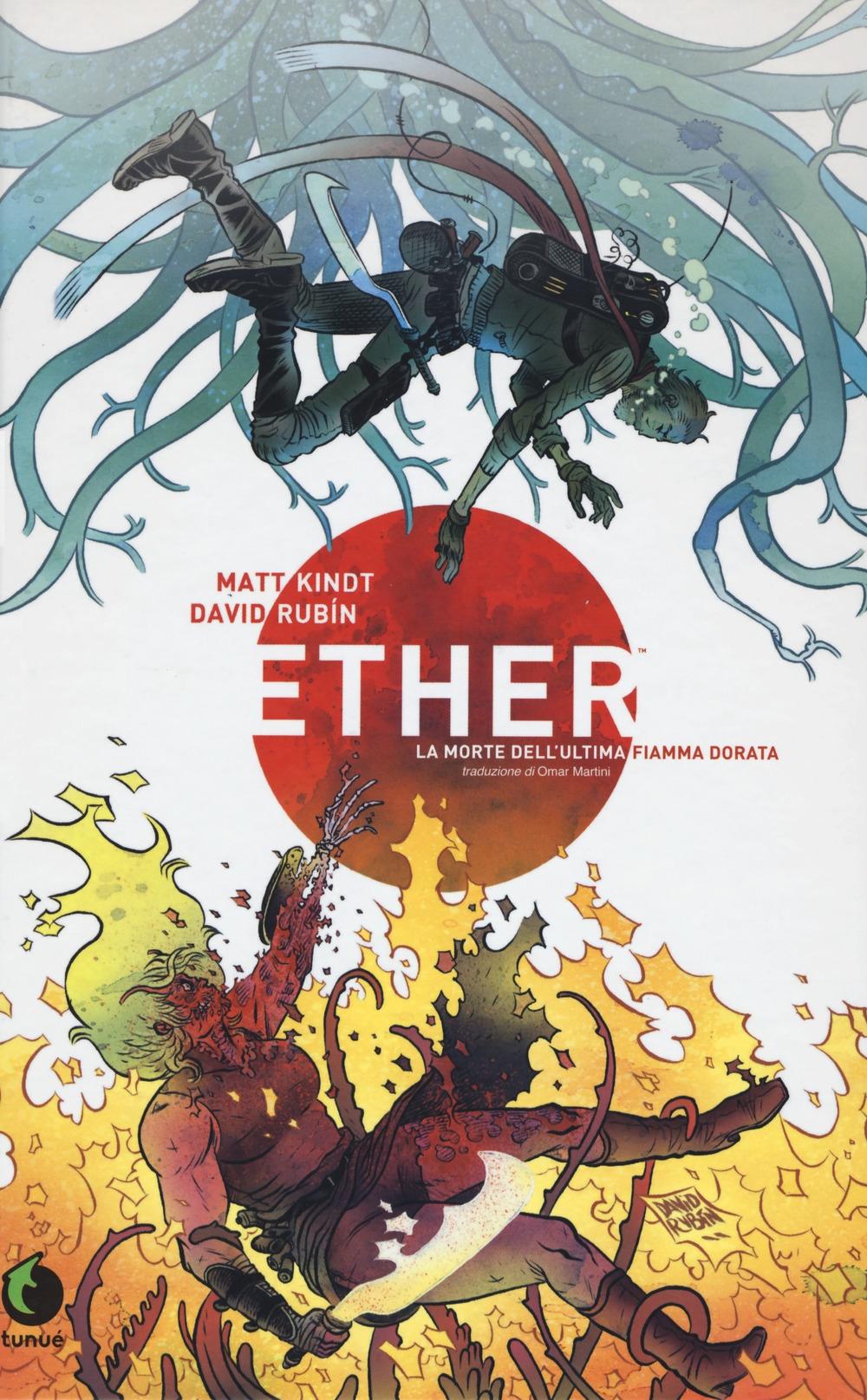 Ether. La morte dell'ultima Fiamma Dorata