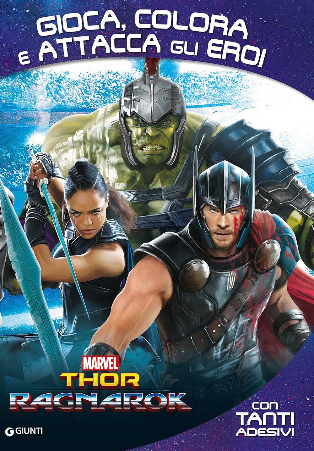 Thor Ragnarok. Gioca, colora e attacca gli eroi. Con adesivi