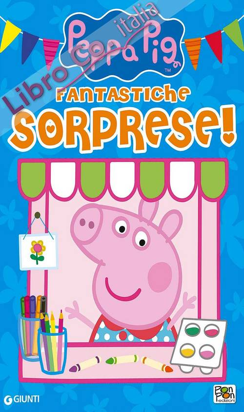 Fantastiche sorprese! Shopper bag di Peppa Pig. Ediz. a colori