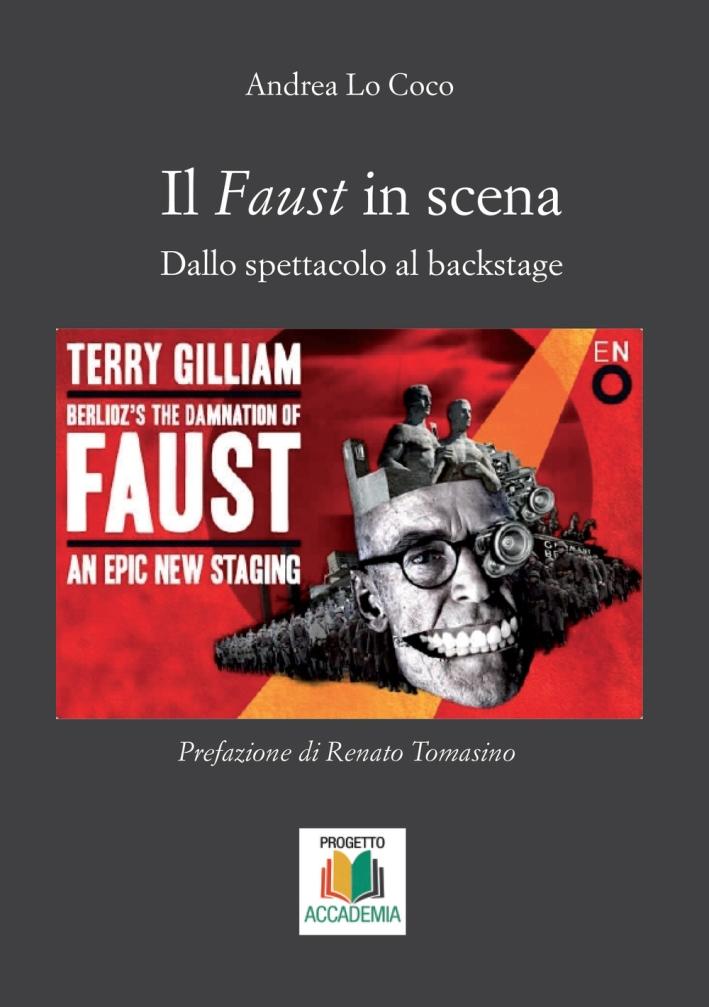 Il Faust in scena. Dallo spettacolo al backstage