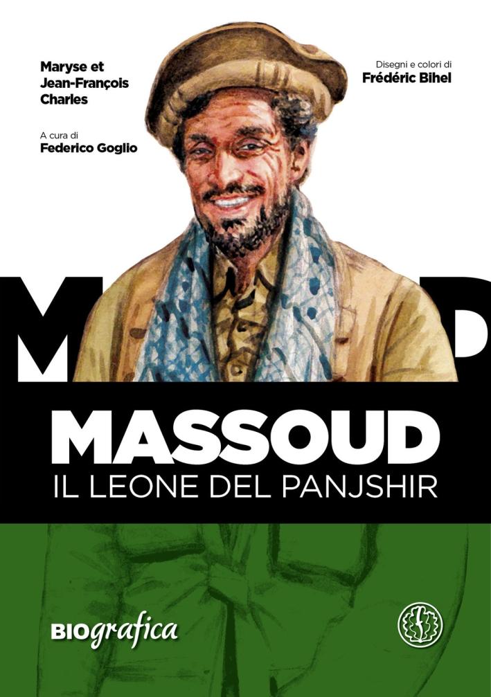 Massoud. Il leone del Panjshir