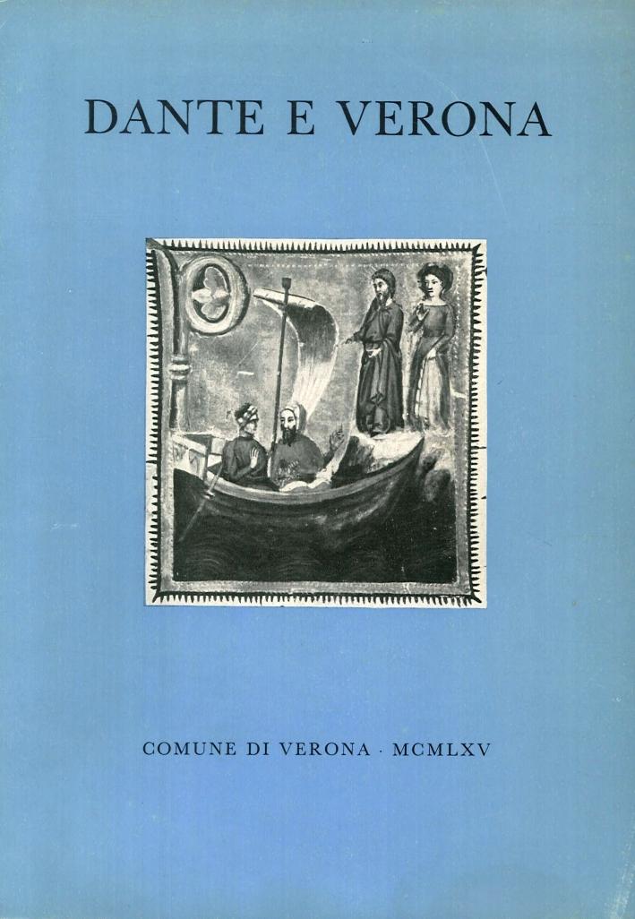 Dante e Verona. Per il VII centenario della nascita