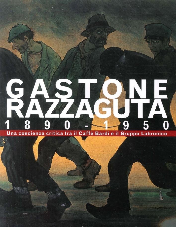 Gastone Razzaguta 1890-1950