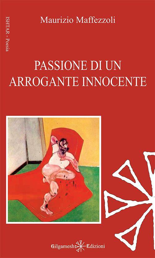 Passione di un arrogante innocente